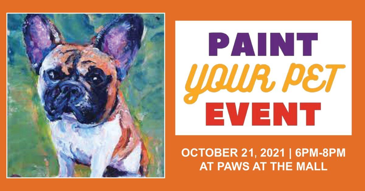 Paint Your Pet Event – 10/21